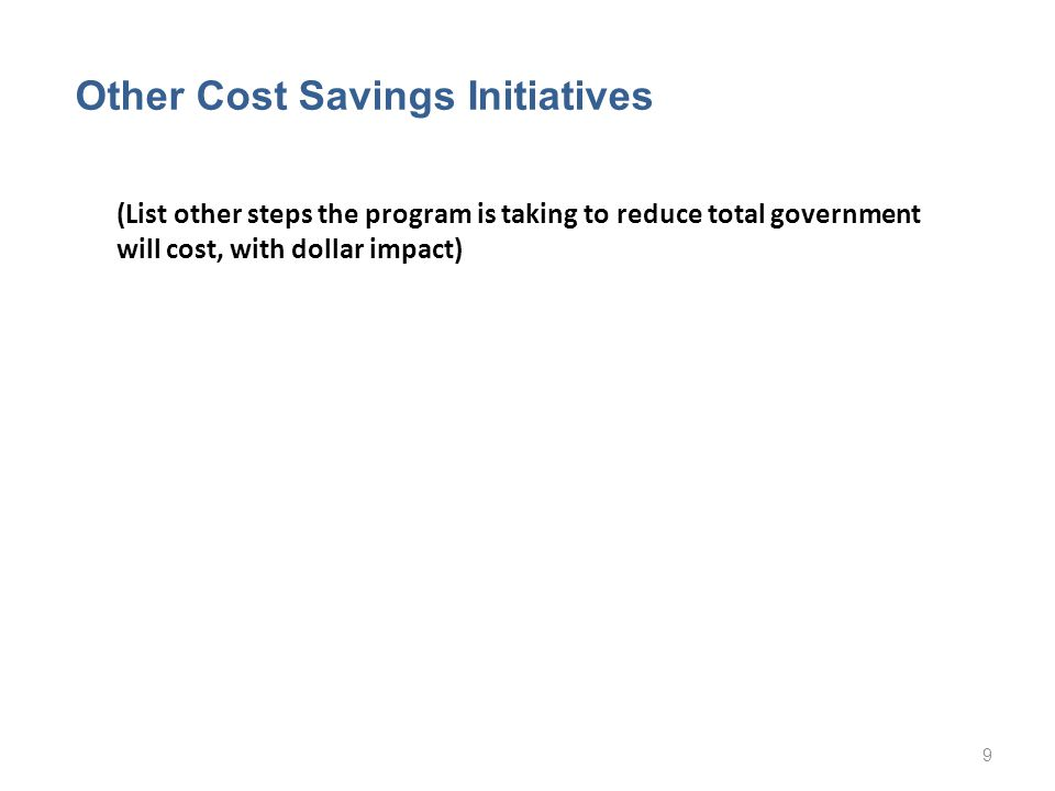 Other Cost Savings Initiatives