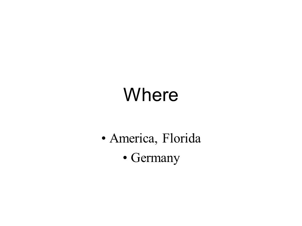 America, Florida Germany