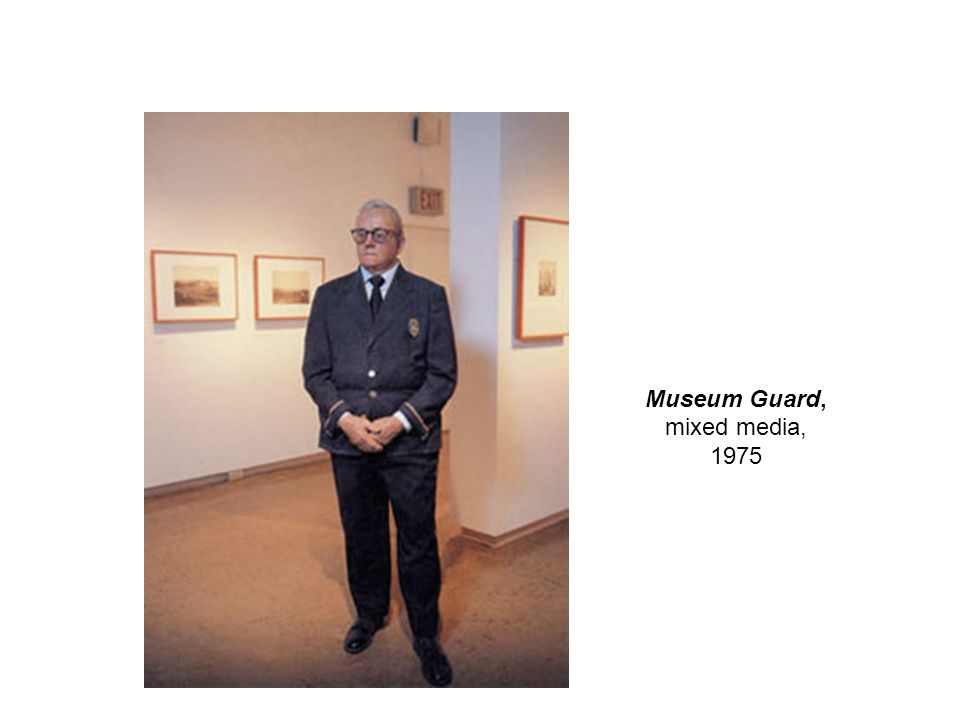 Museum Guard, mixed media, 1975