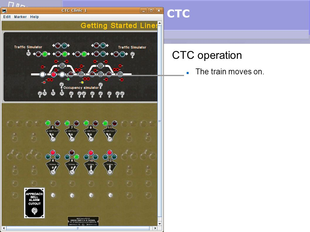 CTC CTC operation The train moves on.