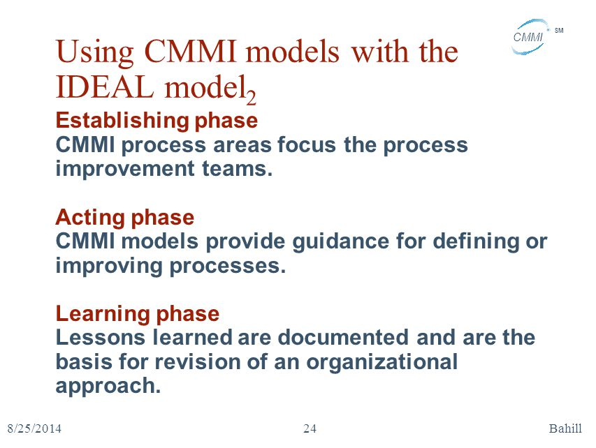 Using CMMI models with the IDEAL model2