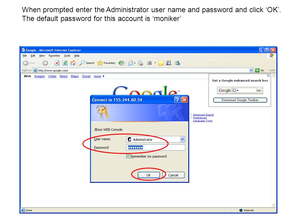 When prompted enter the Administrator user name and password and click 'OK'.