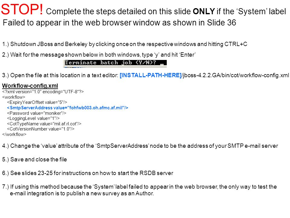 STOP! Complete the steps detailed on this slide ONLY if the 'System' label