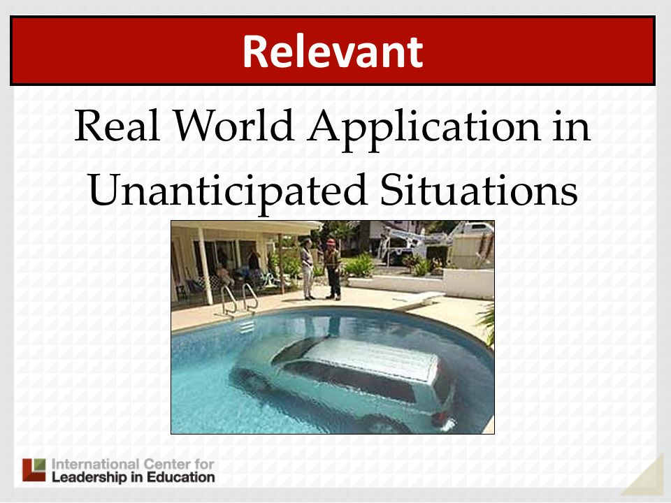 Relevant Real World Application in Unanticipated Situations