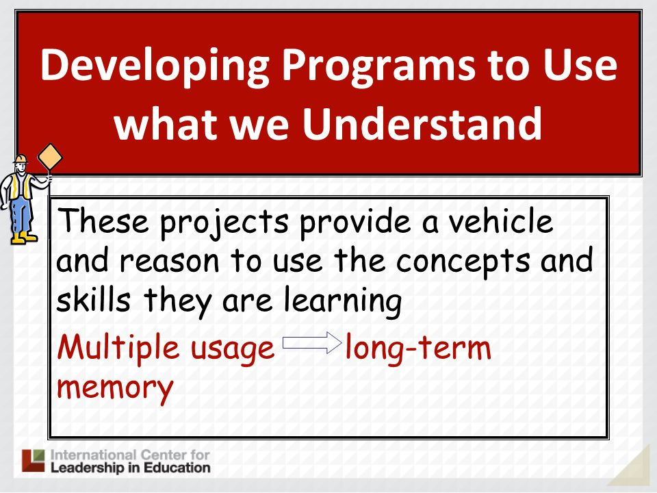 Developing Programs to Use what we Understand