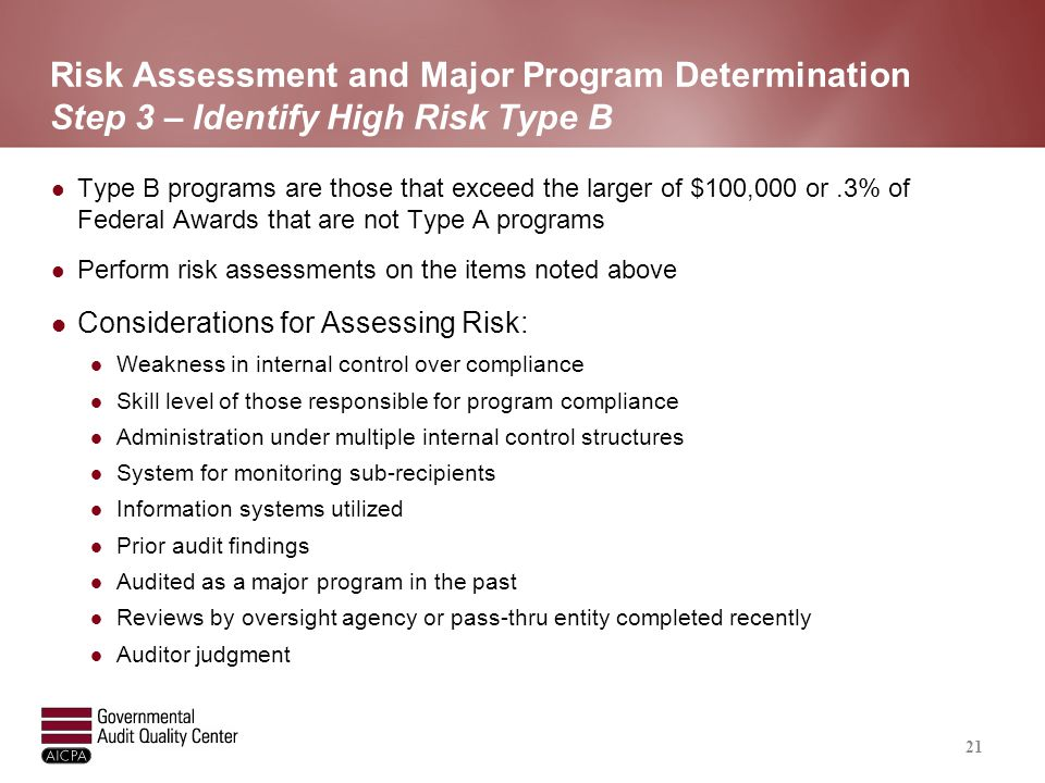Risk Assessment and Major Program Determination Step 4 – Identify Major Programs