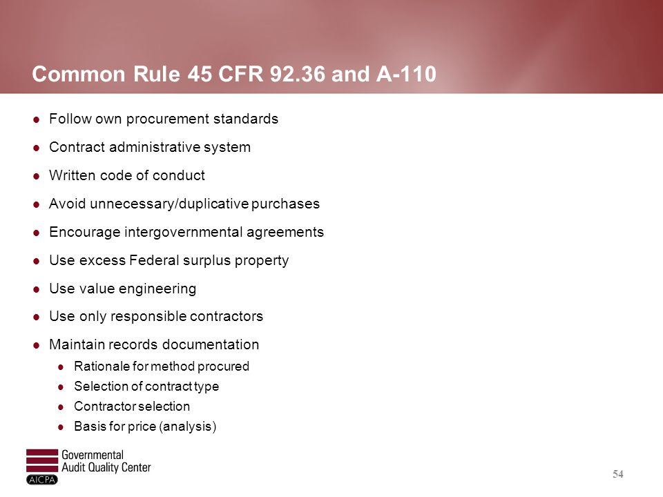 Common Rule 45 CFR 92.36 and A-110 (continued)
