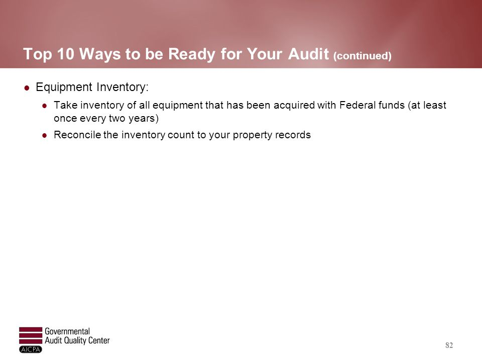 Top 10 Ways to be Ready for Your Audit (continued)