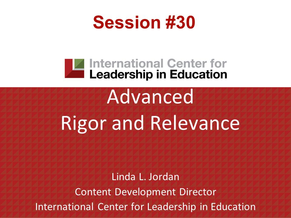 Advanced Rigor and Relevance