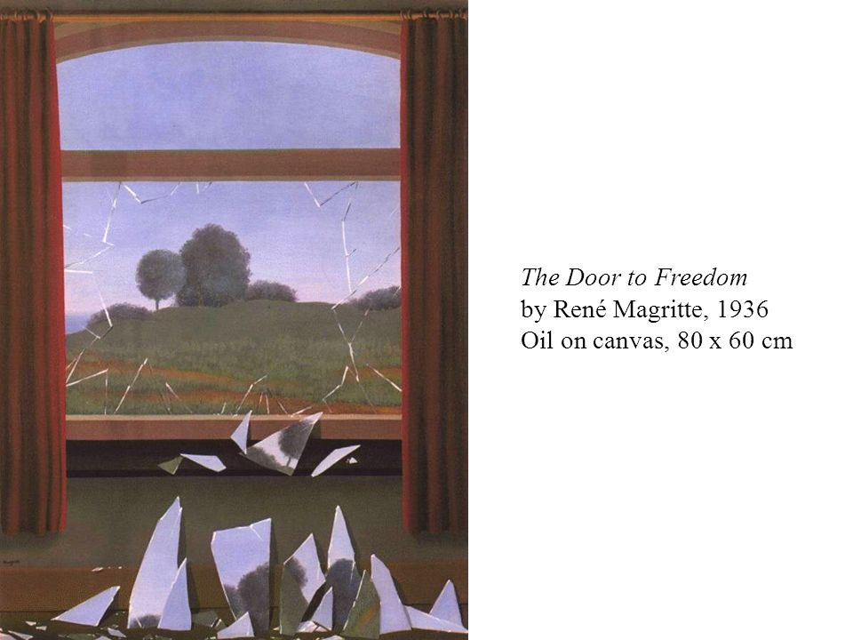 The Door to Freedom by René Magritte, 1936 Oil on canvas, 80 x 60 cm