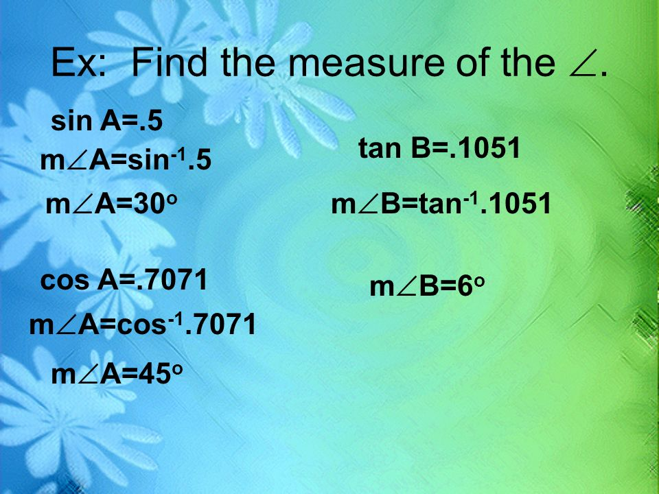 Ex: Find the measure of the .