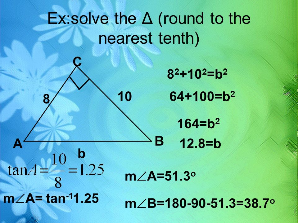 Ex:solve the Δ (round to the nearest tenth)