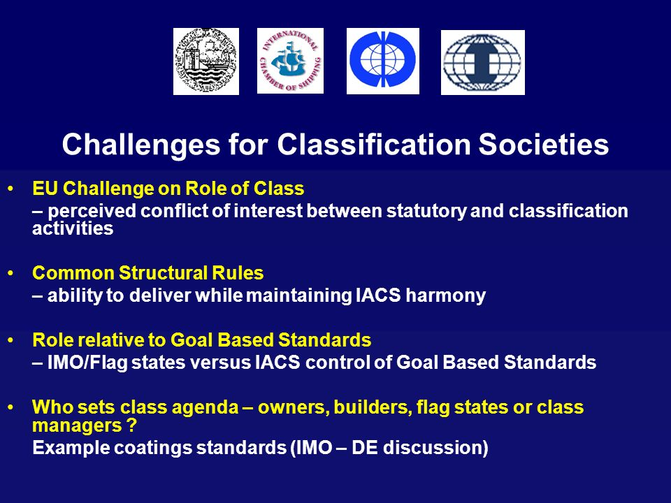 Challenges for Classification Societies