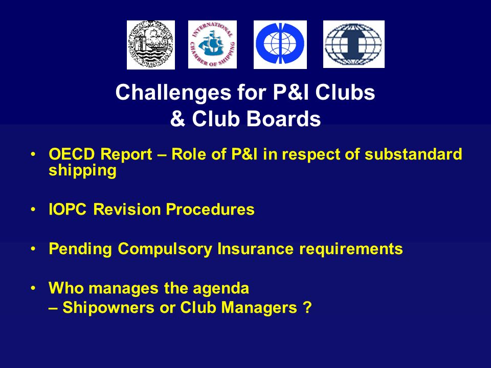 Challenges for P&I Clubs & Club Boards