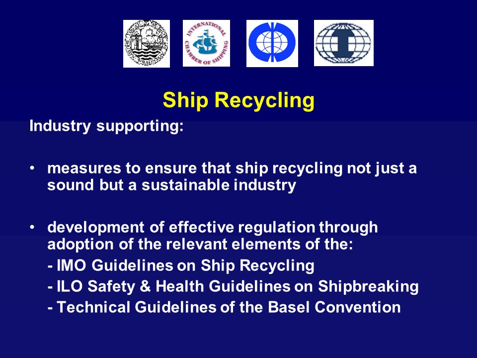 Ship Recycling Industry supporting: