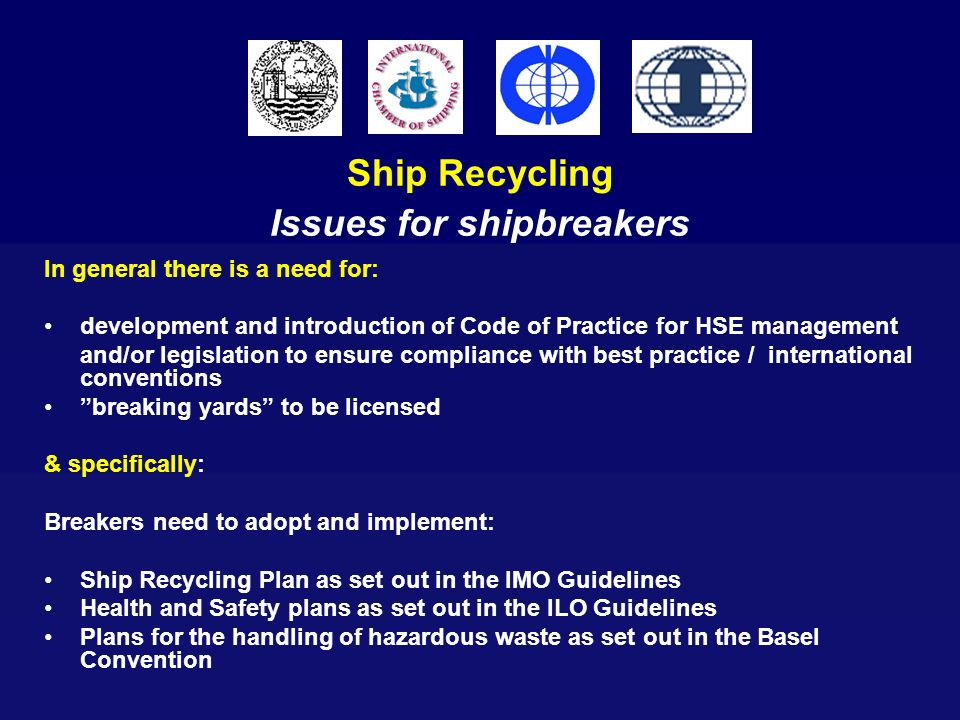Ship Recycling Issues for shipbreakers