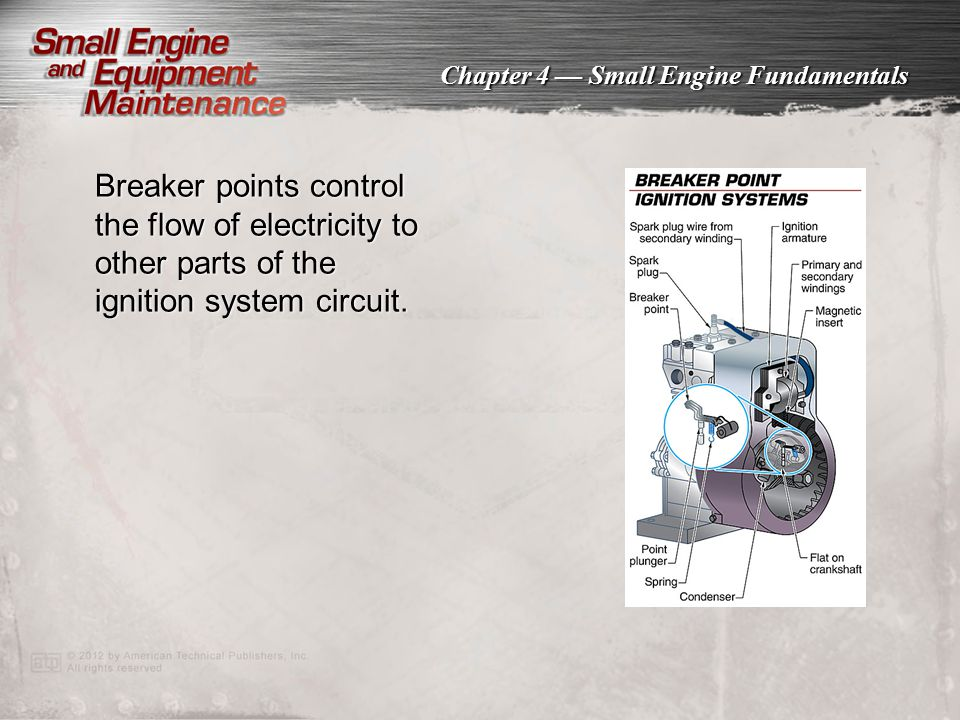 Breaker points control the flow of electricity to other parts of the ignition system circuit.