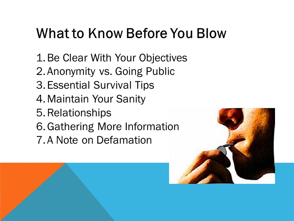 What to Know Before You Blow
