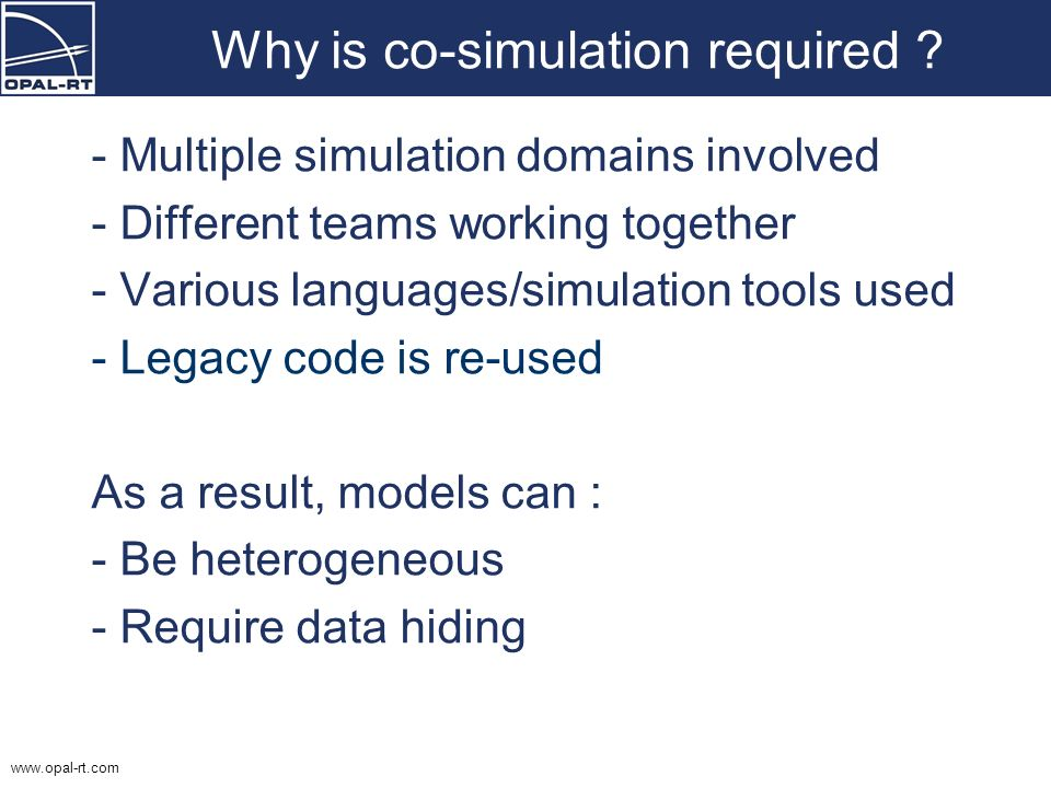 Why is co-simulation required
