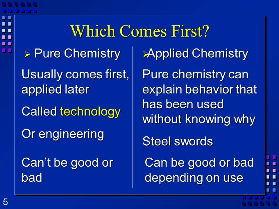 Which Comes First Pure Chemistry Applied Chemistry