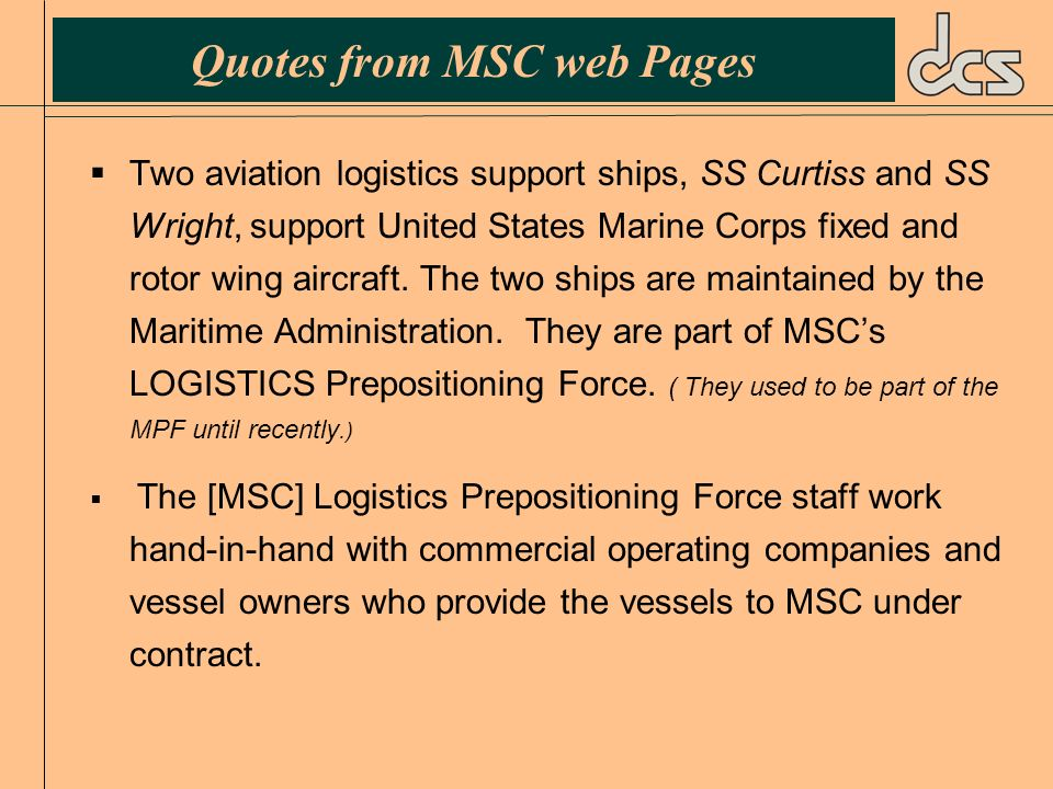 Quotes from MSC web Pages