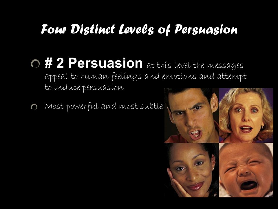 Four Distinct Levels of Persuasion