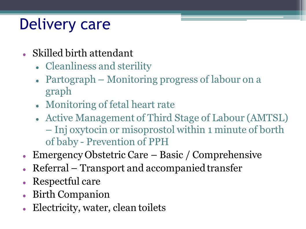 Delivery care Skilled birth attendant Cleanliness and sterility
