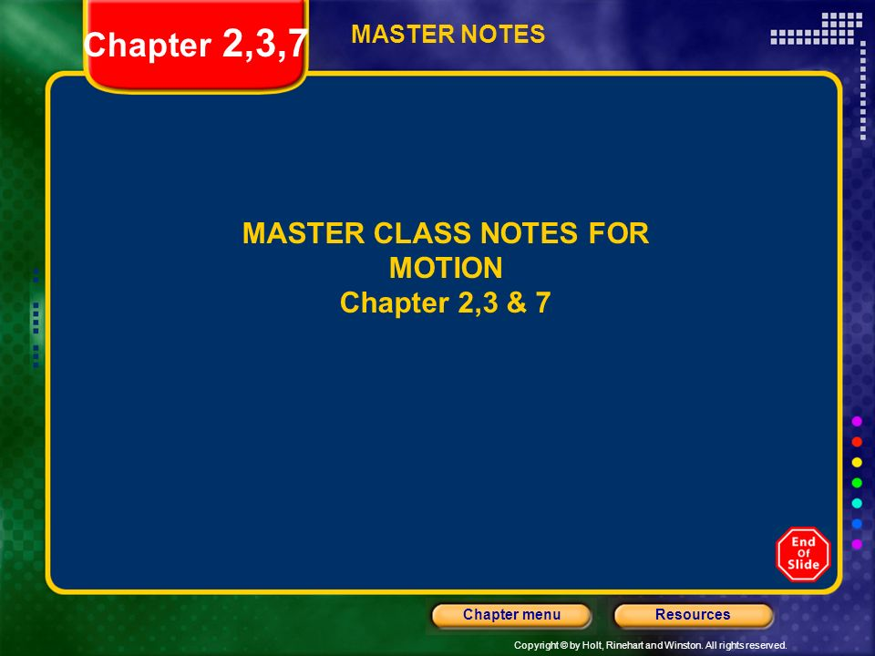 Chapter 2,3,7 MASTER CLASS NOTES FOR MOTION Chapter 2,3 & 7