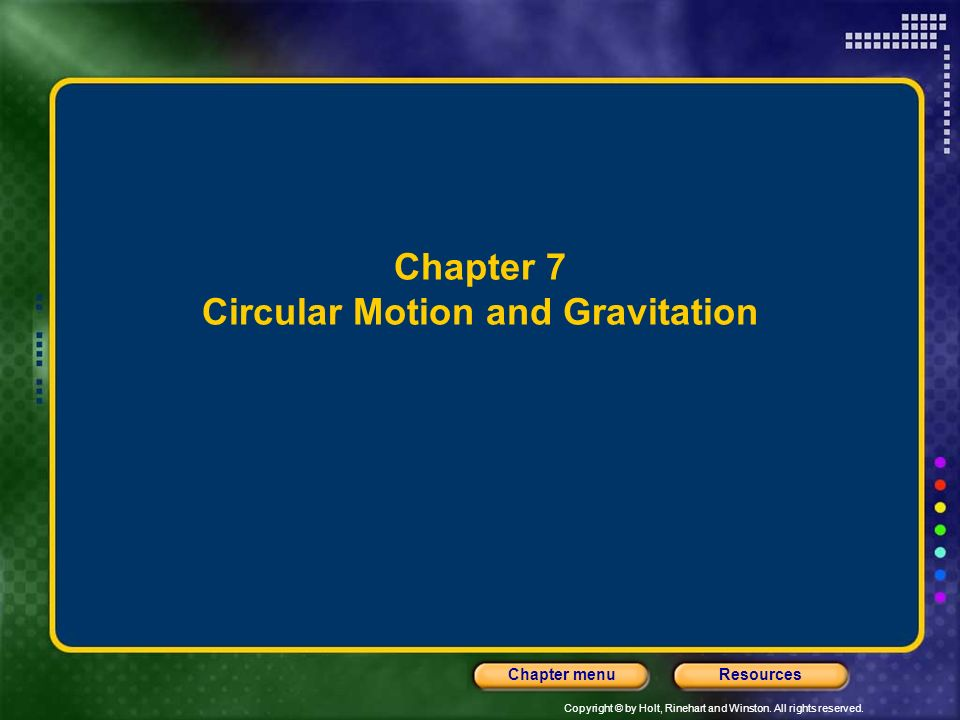Chapter 7 Circular Motion and Gravitation