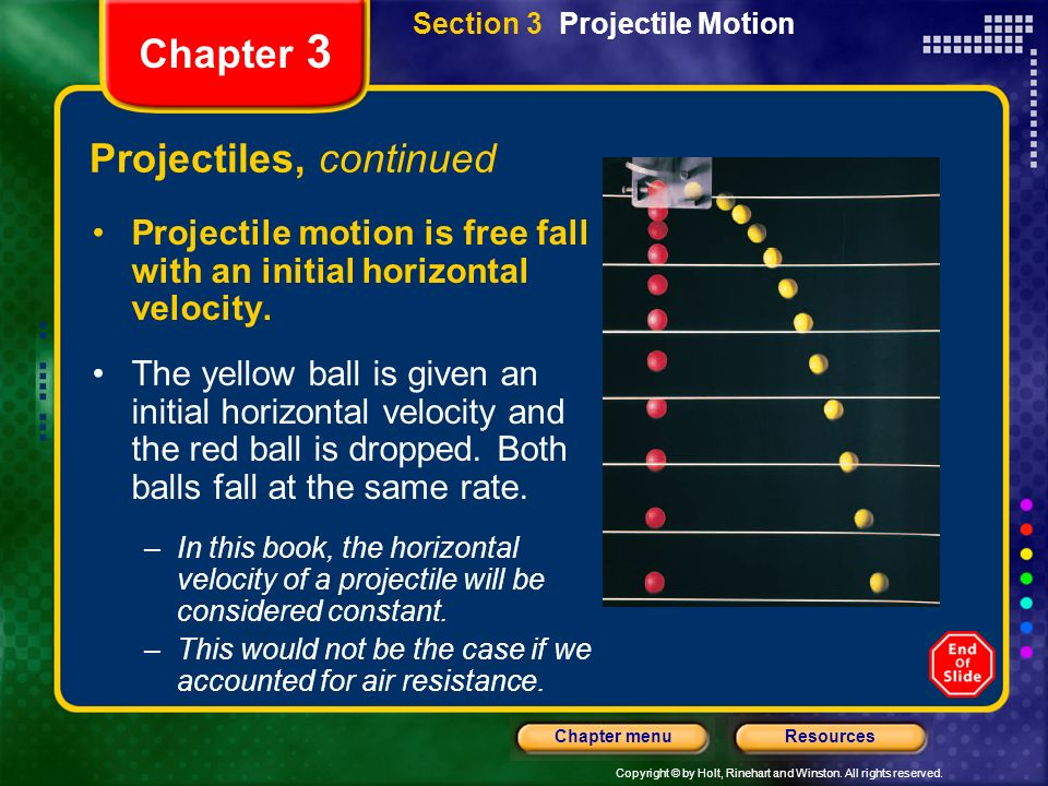 Projectiles, continued