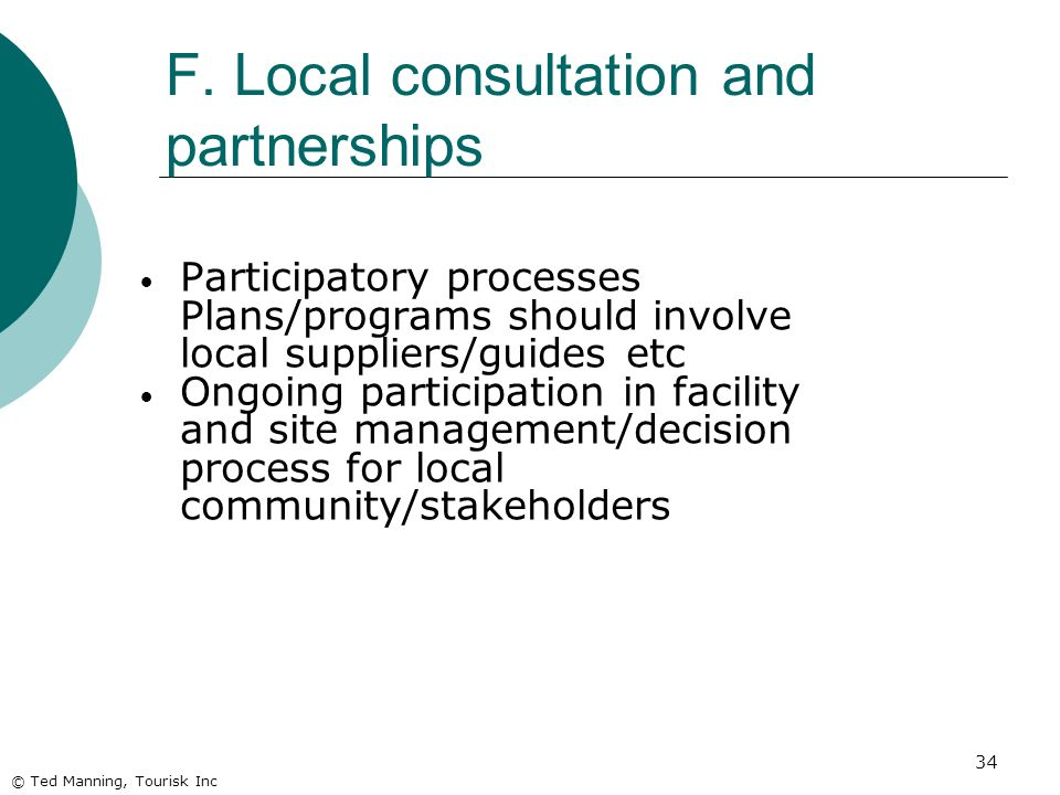 F. Local consultation and partnerships