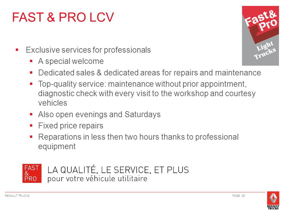 FAST & PRO LCV Exclusive services for professionals A special welcome