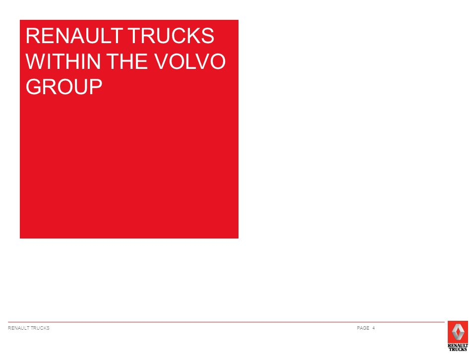 RENAULT TRUCKS WITHIN THE VOLVO GROUP
