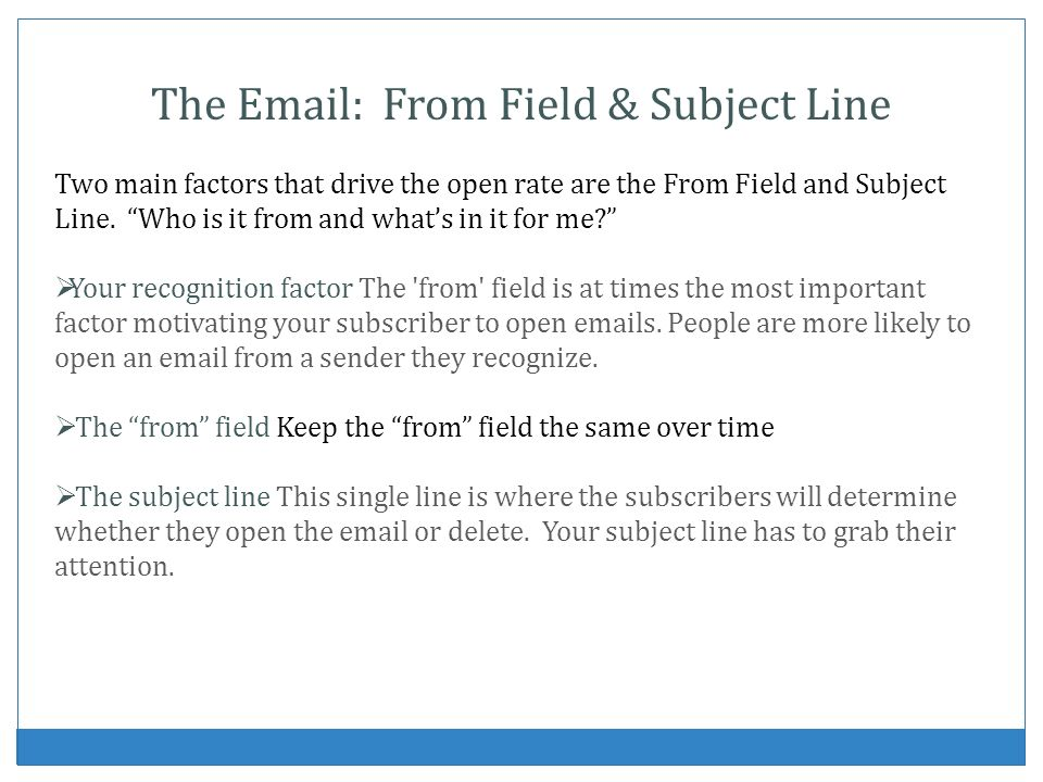 The   From Field & Subject Line