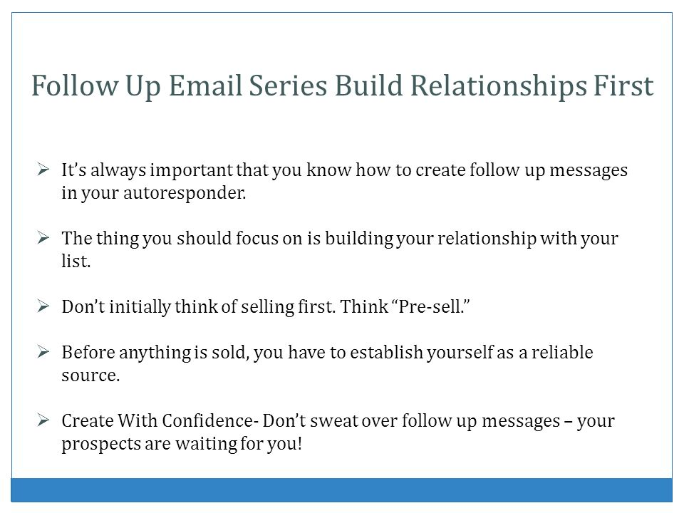Follow Up  Series Build Relationships First