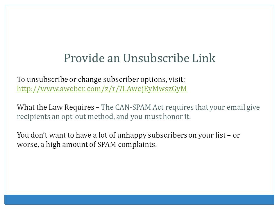 Provide an Unsubscribe Link