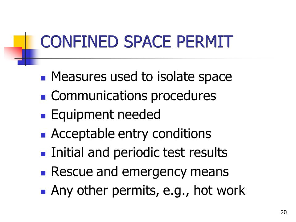 CONFINED SPACE PERMIT Measures used to isolate space