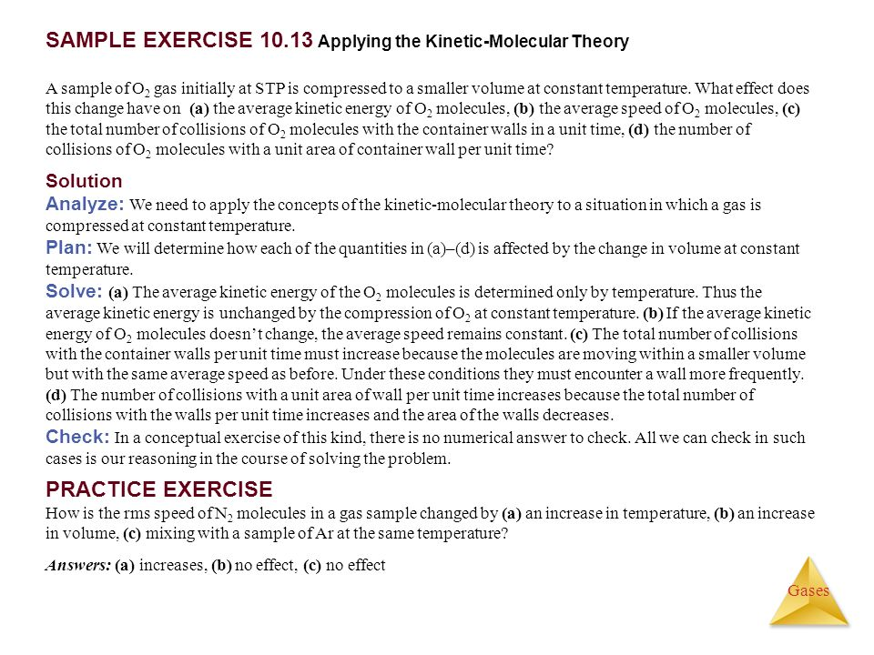 SAMPLE EXERCISE Applying the Kinetic-Molecular Theory