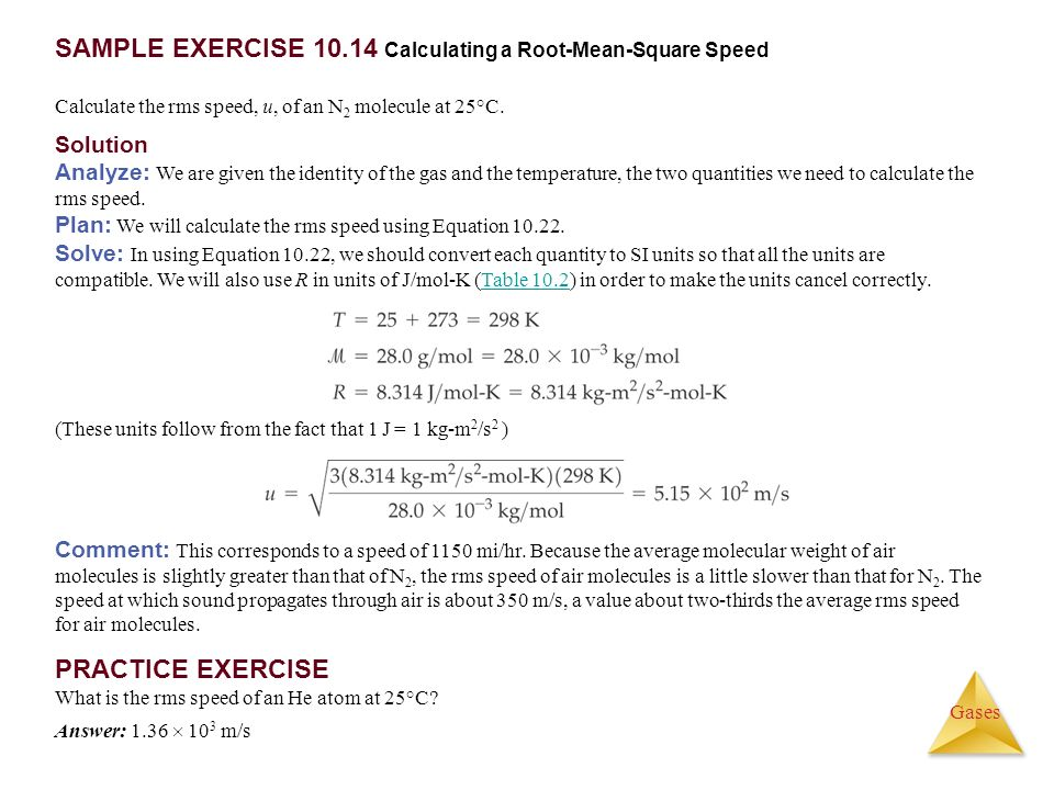 SAMPLE EXERCISE Calculating a Root-Mean-Square Speed
