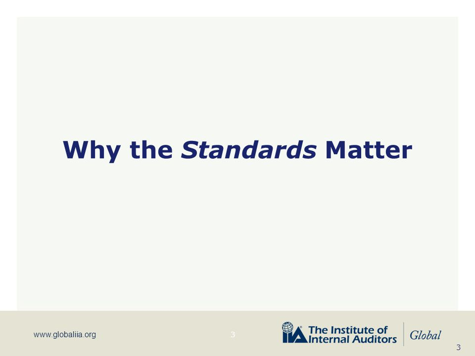 Why the Standards Matter