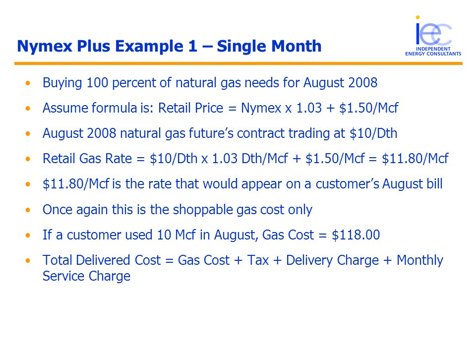 Nymex Plus Example 1 – Single Month