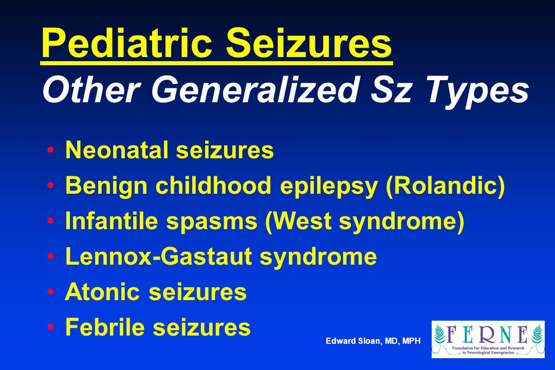 Pediatric Seizures Other Generalized Sz Types