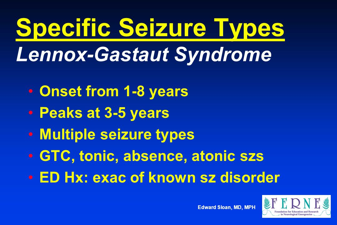 Specific Seizure Types Lennox-Gastaut Syndrome