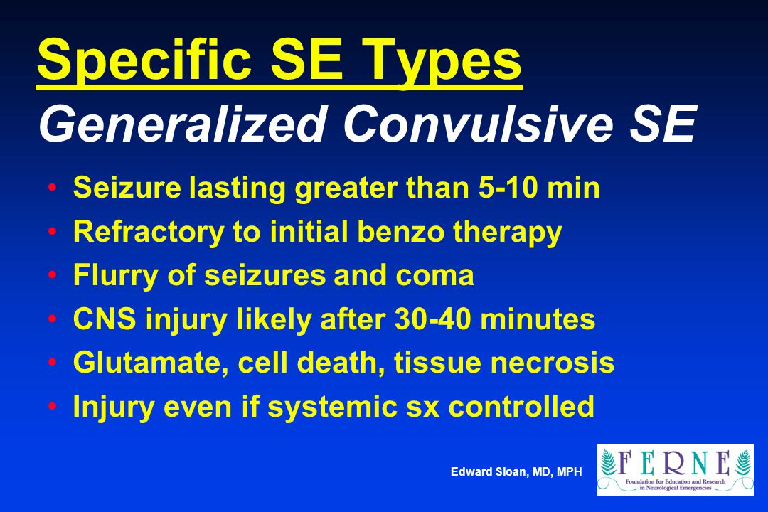 Specific SE Types Generalized Convulsive SE