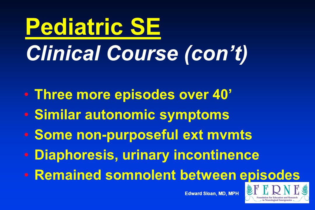 Pediatric SE Clinical Course (con't)
