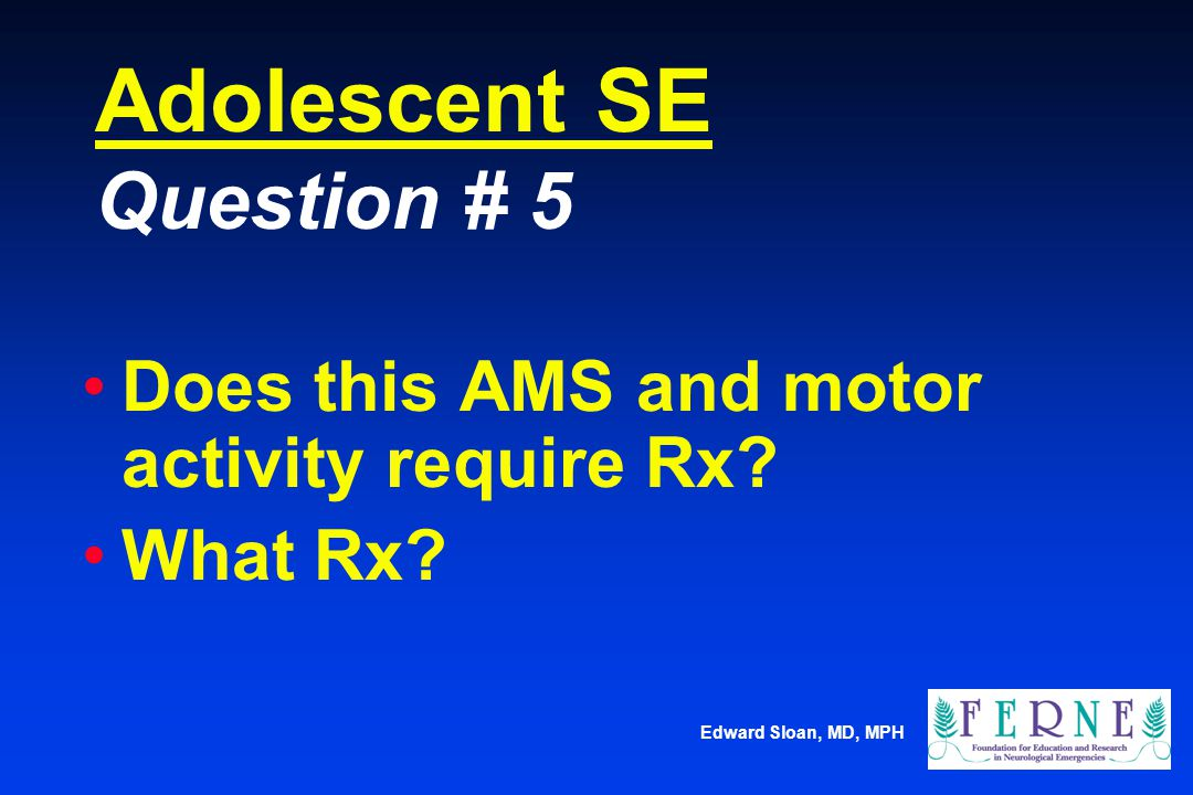 Adolescent SE Question # 5