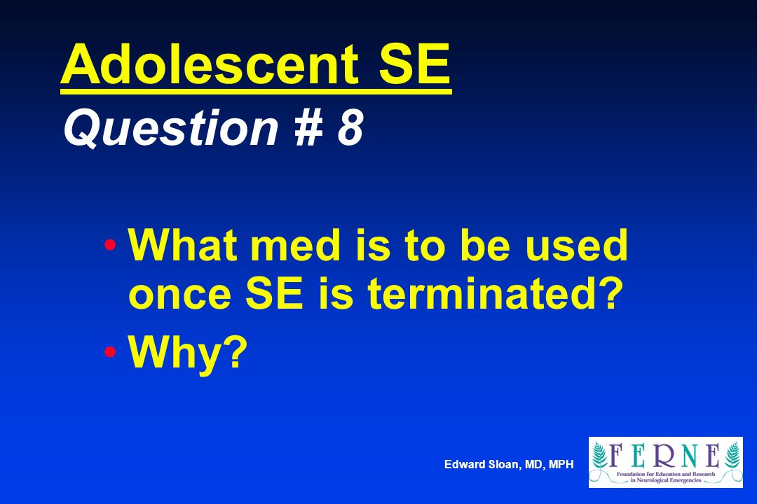 Adolescent SE Question # 8