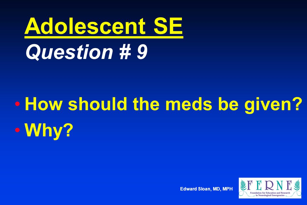 Adolescent SE Question # 9