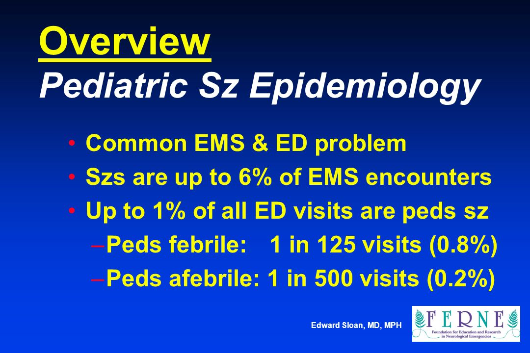 Overview Pediatric Sz Epidemiology
