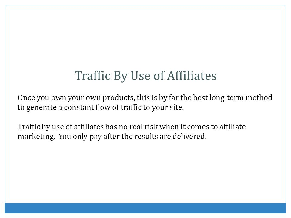 Traffic By Use of Affiliates
